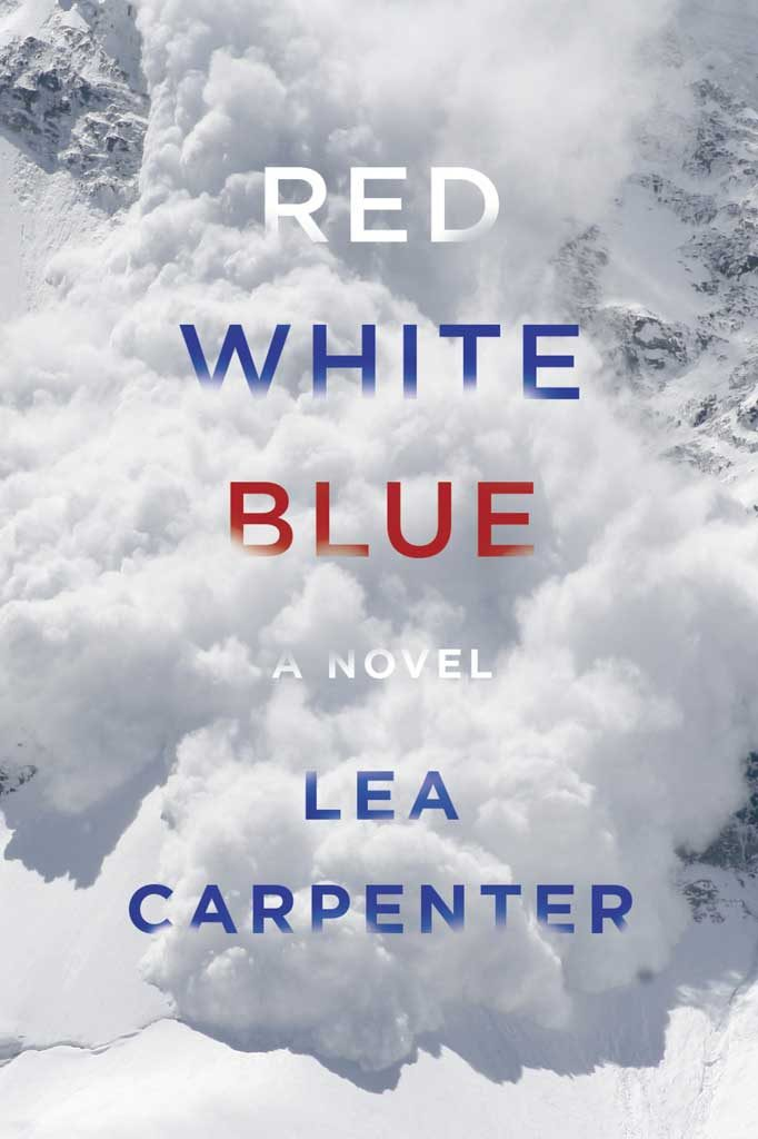 Red, White, Blue: A Novel